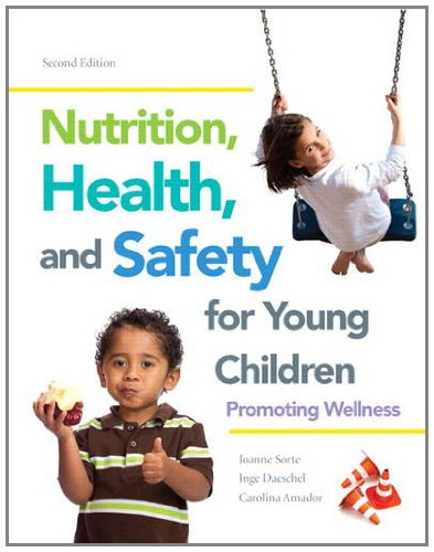 9780132869799: Nutrition, Health and Safety for Young Children: Promoting Wellness