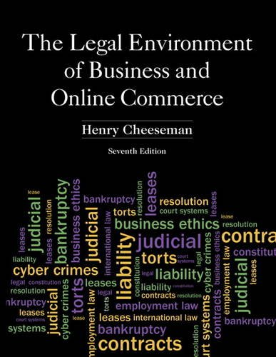 Legal Environment of Business and Online Commerce,: Henry R. Cheeseman