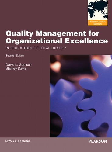 9780132870979: Quality Management for Organizational Excellence:Introduction to TotalQuality: International Edition