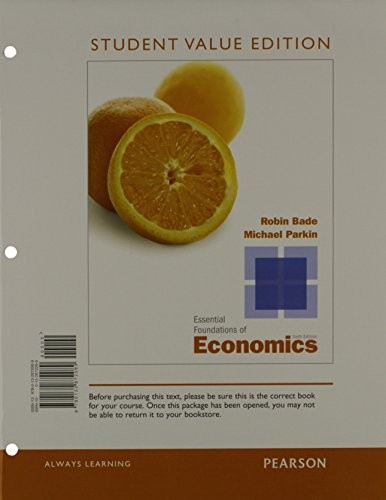 9780132872089: Essential Foundations of Economics, Student Value Edition (6th Edition)