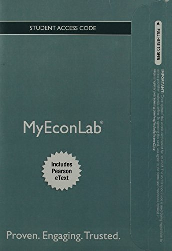 9780132872461: NEW MyEconLab with Pearson eText -- Access Card -- for Economics: Principles, Applications and Tools (MyEconLab (Access Codes))
