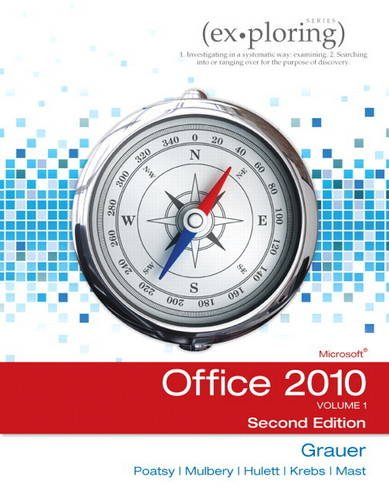 9780132873604: Exploring Microsoft Office 2010, Volume 1 (2nd Edition)