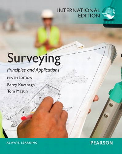 9780132874700: Surveying: Principles and Applications