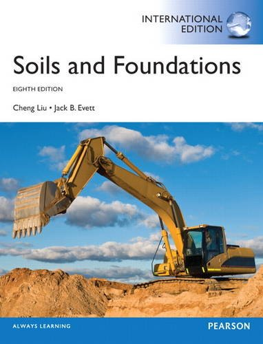 9780132877756: Soils and Foundations: International Edition