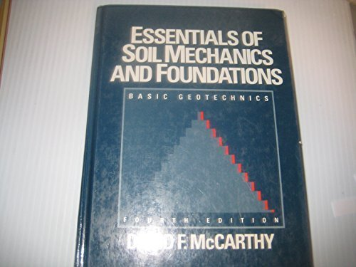 9780132878142: Essentials of Soil Mechanics and Foundations: Basic Geotechnics