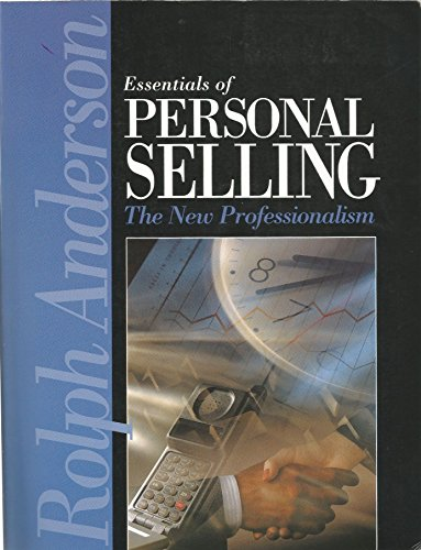 9780132878302: Essentials of Personal Selling: The New Professionalism