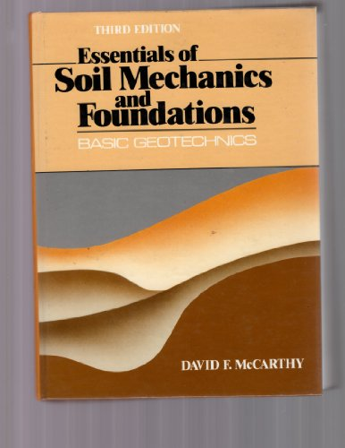 9780132878890: Essentials of Soil Mechanics and Foundations: Basic Geotechnics