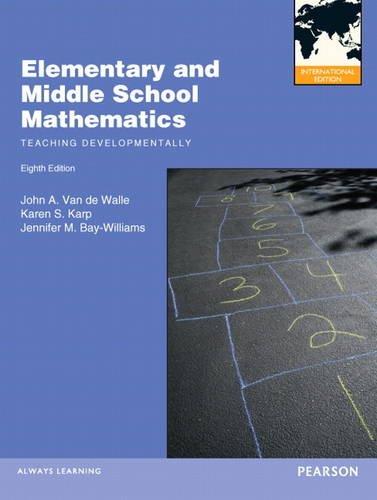 9780132879040: Elementary and Middle School Mathematics: Teaching Developmentally (International Edition)