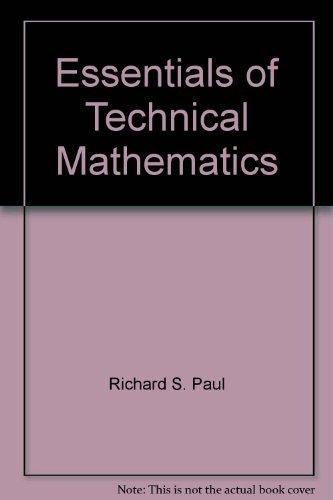 Essentials of technical mathematics (Prentice-Hall series in technical mathematics): Richard S Paul
