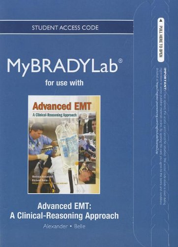 9780132881401: NEW MyBradyLab without Pearson eText -- Access Card -- for Advanced EMT: A Clinical-Reasoning Approach