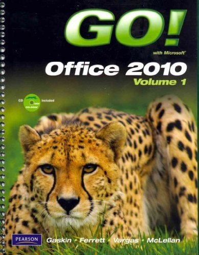 9780132883771: GO! With Microsoft Office 2010, Vol. 1, and Student Videos, GO! with Windows 7 Getting Started, Technology In Action, Introductory, and myitlab with ... Microsoft Office 2010 Package (8th Edition)