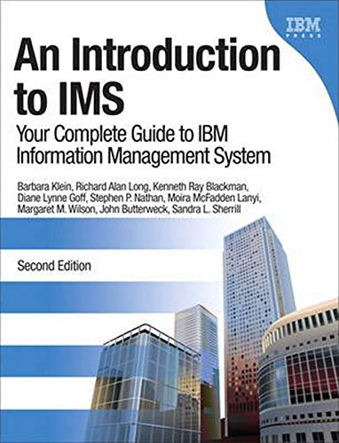 9780132886871: An Introduction to IMS: Your Complete Guide to IBM Information Management System