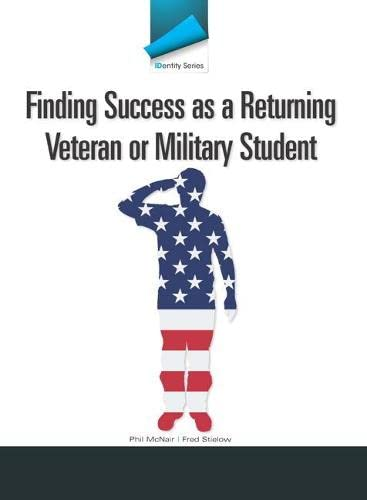 9780132886956: IDentity Series: Finding Success as a Returning Veteran or Military Student