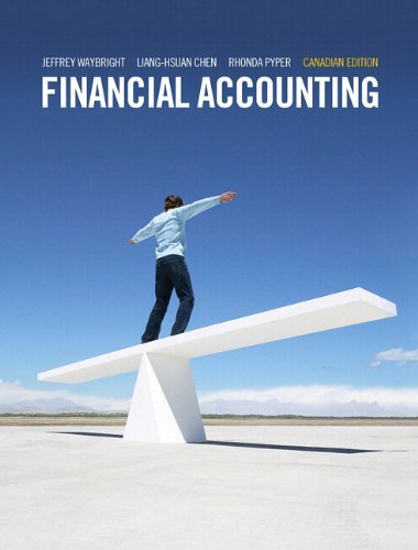 Financial Accounting, First Canadian Edition with MyAccountingLab: Jeffrey Waybright, Liang-Hsuan