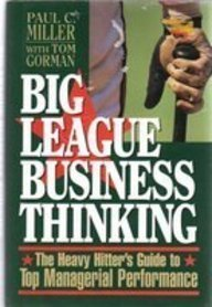 9780132890427: Big League Business Thinking: The Heavy Hitter's Guide to Top Managerial Performance