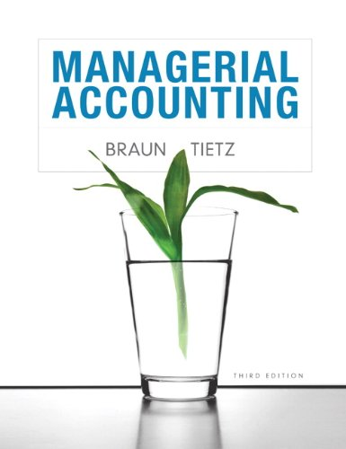 9780132890540: Managerial Accounting (3rd Edition)