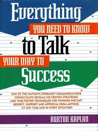 9780132890595: Everything You Need to Know to Talk Your Way to Success (Prentice-Hall Career & Personal Development)