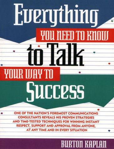 9780132890670: Everything You Need to Know to Talk Your Way to Success (Prentice-Hall Career & Personal Development)
