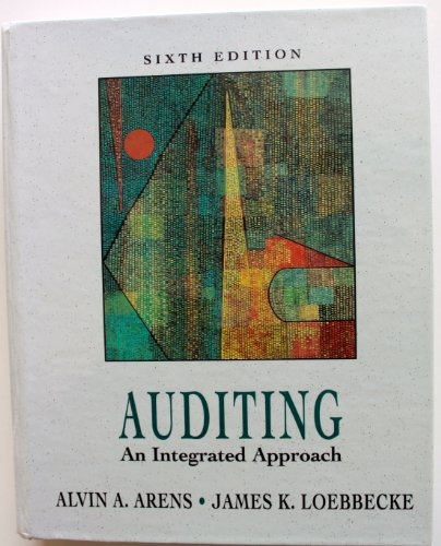 9780132891004: Auditing:an Integrated Approach (Prentice Hall series in accounting)
