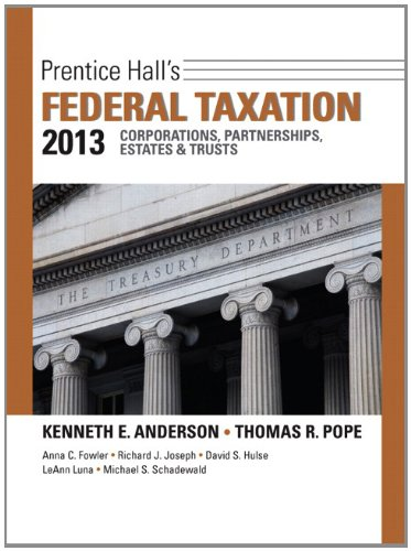 9780132891547: Prentice Hall's Federal Taxation 2013 Corporations, Partnerships, Estates & Trusts (26th Edition)