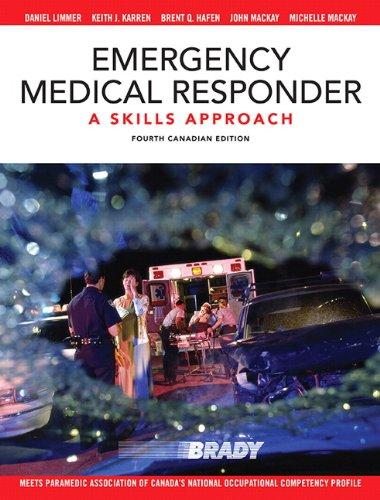 9780132892575: Emergency Medical Responder: A Skills Approach, Fourth Canadian Edition (4th Edition)