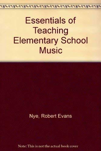 9780132892728: Essentials of teaching elementary school music