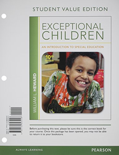 9780132893794: Exceptional Children: An Introduction to Special Education, Student Value Edition Plus NEW MyEducationLab with Pearson eText -- Standalone Access Card Package (10th Edition)