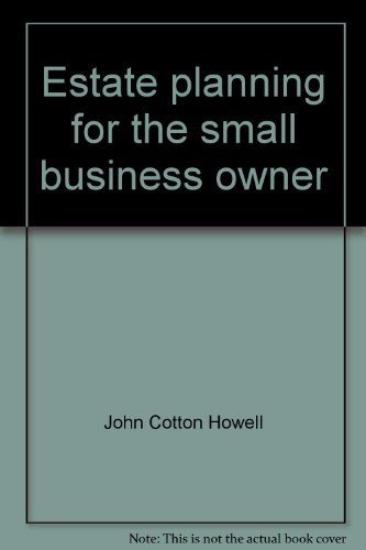 9780132896375: Estate planning for the small business owner: Avoid personal liability, legal fees, and unnecessary expenses (The complete citizen's law library)