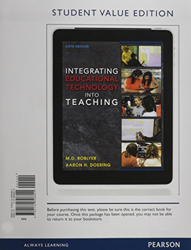 9780132896801: Integrating Educational Technology Into Teaching, Student Value Edition