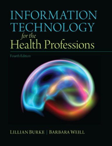 9780132897648: Information Technology for the Health Professions (4th Edition)