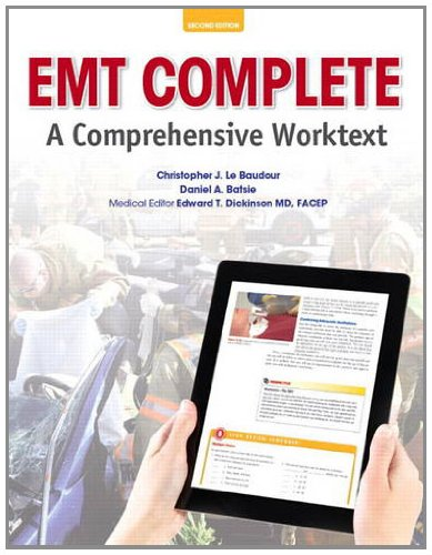 EMT Complete: A Comprehensive Worktext (2nd Edition): Le Baudour, Chris,