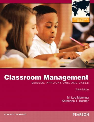 9780132899338: Classroom Management: Models, Applications and Cases