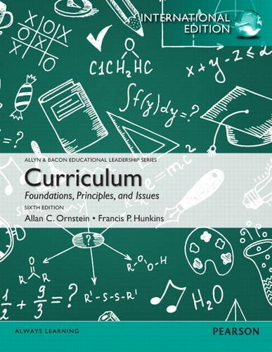 9780132899499: Curriculum: Foundations, Principles, and Issues: International Edition