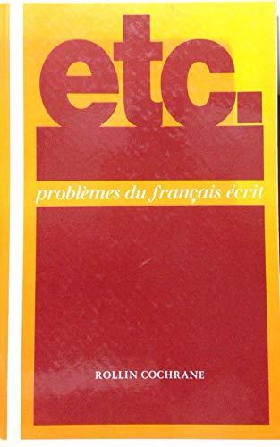 9780132899833: Etc. Problemes Du Francais Ecrit