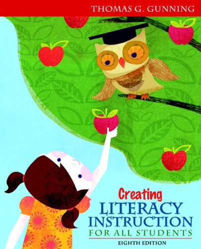 9780132900959: Creating Literacy Instruction for All Students Plus NEW MyEducationLab with Pearson eText -- Access Card Package (8th Edition) (Books by Tom Gunning)