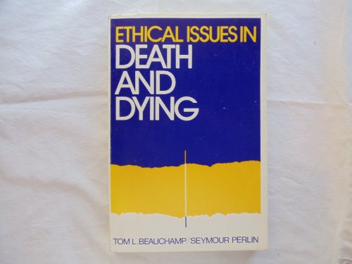 9780132901147: Ethical Issues in Death and Dying