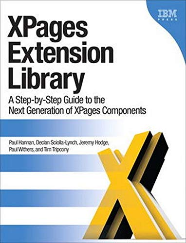 9780132901819: XPages Extension Library: A Step-by-step Guide to the Next Generation of XPages Components (IBM Press)