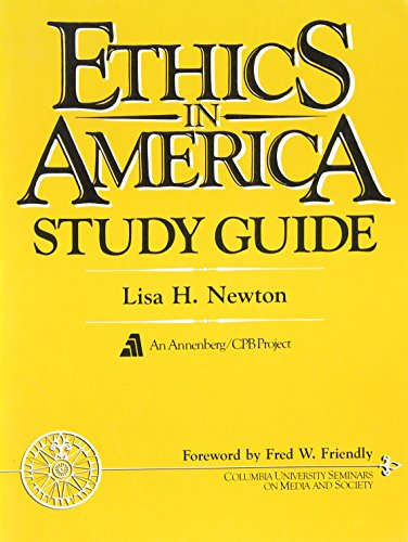 9780132902069: Ethics in America Study Guide