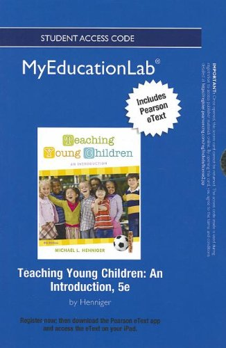 9780132902076: NEW MyEducationLab with Pearson eText -- Standalone Access Card -- for Teaching Young Children: An Introduction (myeducationlab (Access Codes))