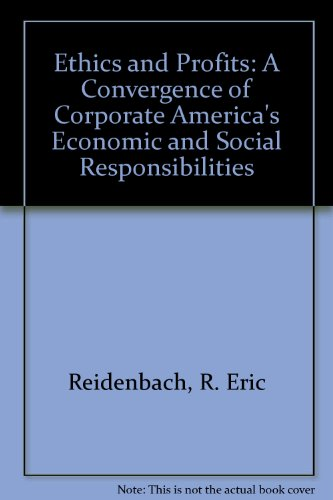 9780132902144: Ethics and Profits: A Convergence of Corporate America's Economic and Social Responsibilities