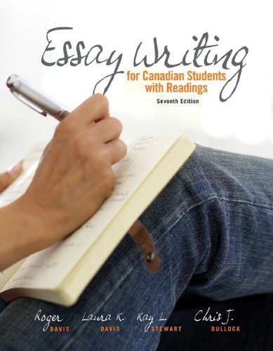 Essay Writing for Canadian Students with MyCanadianCompLab: Davis, Roger, Davis,