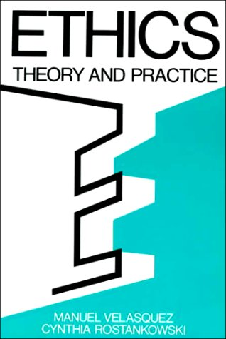 9780132904872: Ethics: Theory and Practice