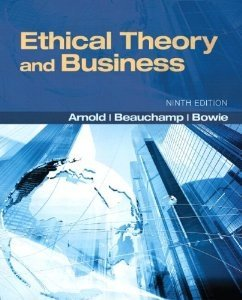 9780132905039: Ethical Theory and Business