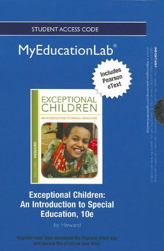 9780132905183: NEW MyEducationLab with Pearson eText -- Standalone Access Card -- for Exceptional Children: An Introduction to Special Education (myeducationlab (Access Codes))