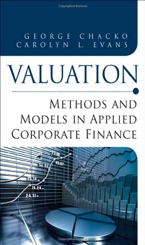 9780132905220: Valuation: Methods and Models in Applied Corporate Finance