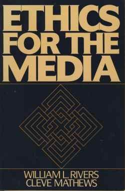 9780132905602: Ethics for the Media
