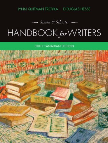 Simon &Schuster Handbook for Writers, Sixth Canadian Edition with MyCanadianCompLab (6th Edition) (0132905728) by Lynn Q. Troyka; Douglas Hesse; Cy Strom