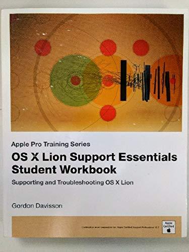 9780132906180: OS X Lion Support Essentials Student Workbook