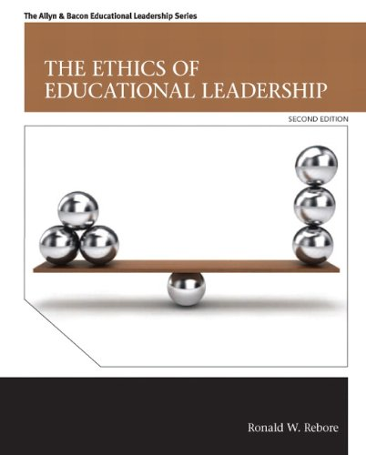 9780132907101: The Ethics of Educational Leadership: Ethics Educatio Leadersh _2 (Allyn & Bacon Educational Leadership)
