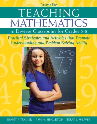 2: Teaching Mathematics in Diverse Classrooms for: Tucker, Benny F.,